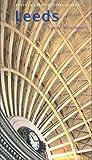 Leeds (Pevsner Architectural Guides: City Guides)
