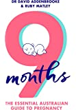 9 Months: The Essential Australian Guide to Pregnancy