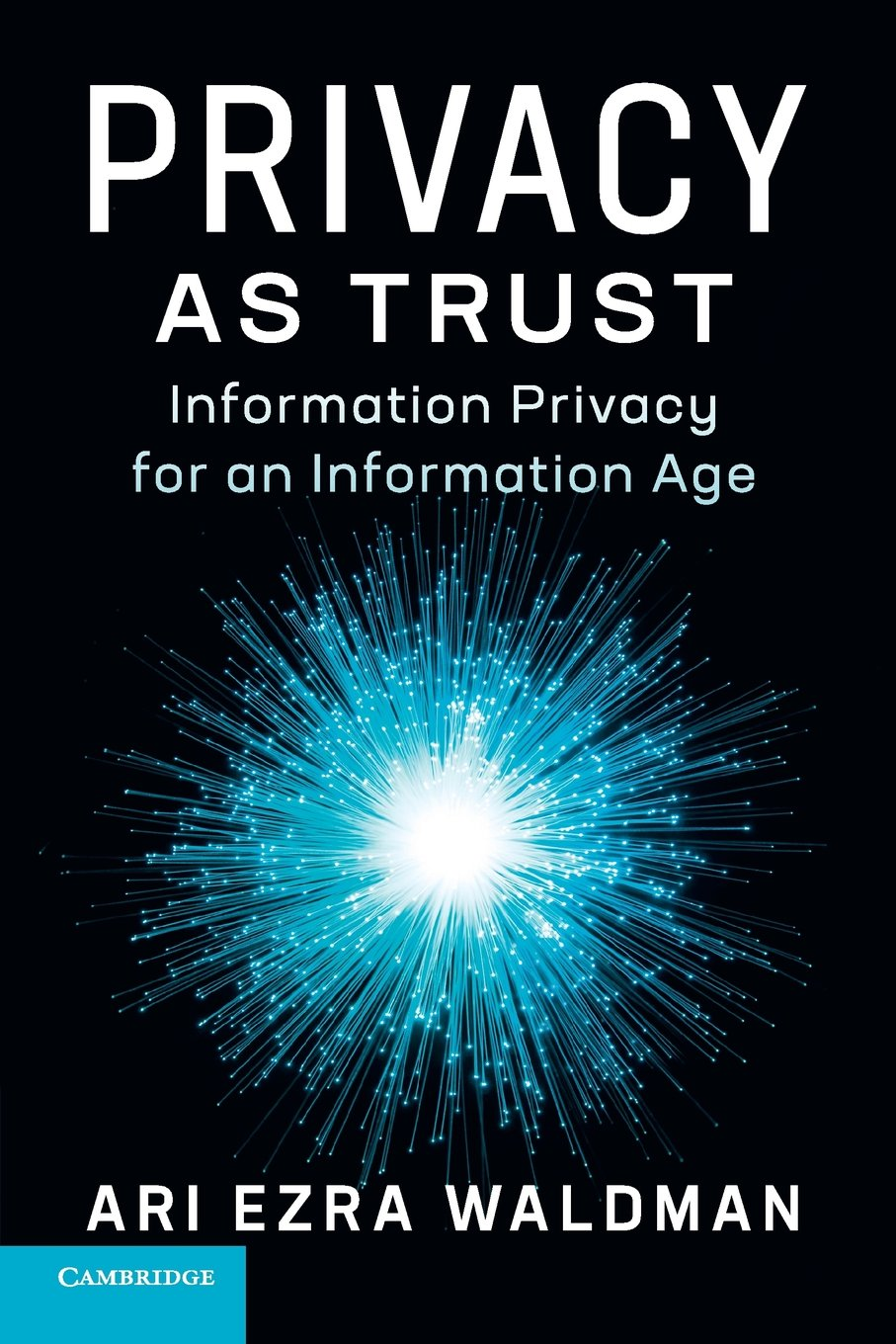 Read Online Privacy as Trust: Information Privacy for an Information Age PDF