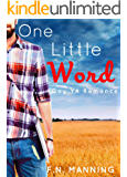 One Little Word: Gay YA Romance (One More Thing Book 1)