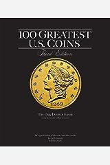 100 Greatest U.S. Coins Kindle Edition