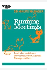 Running Meetings (HBR 20-Minute Manager Series) Kindle Edition