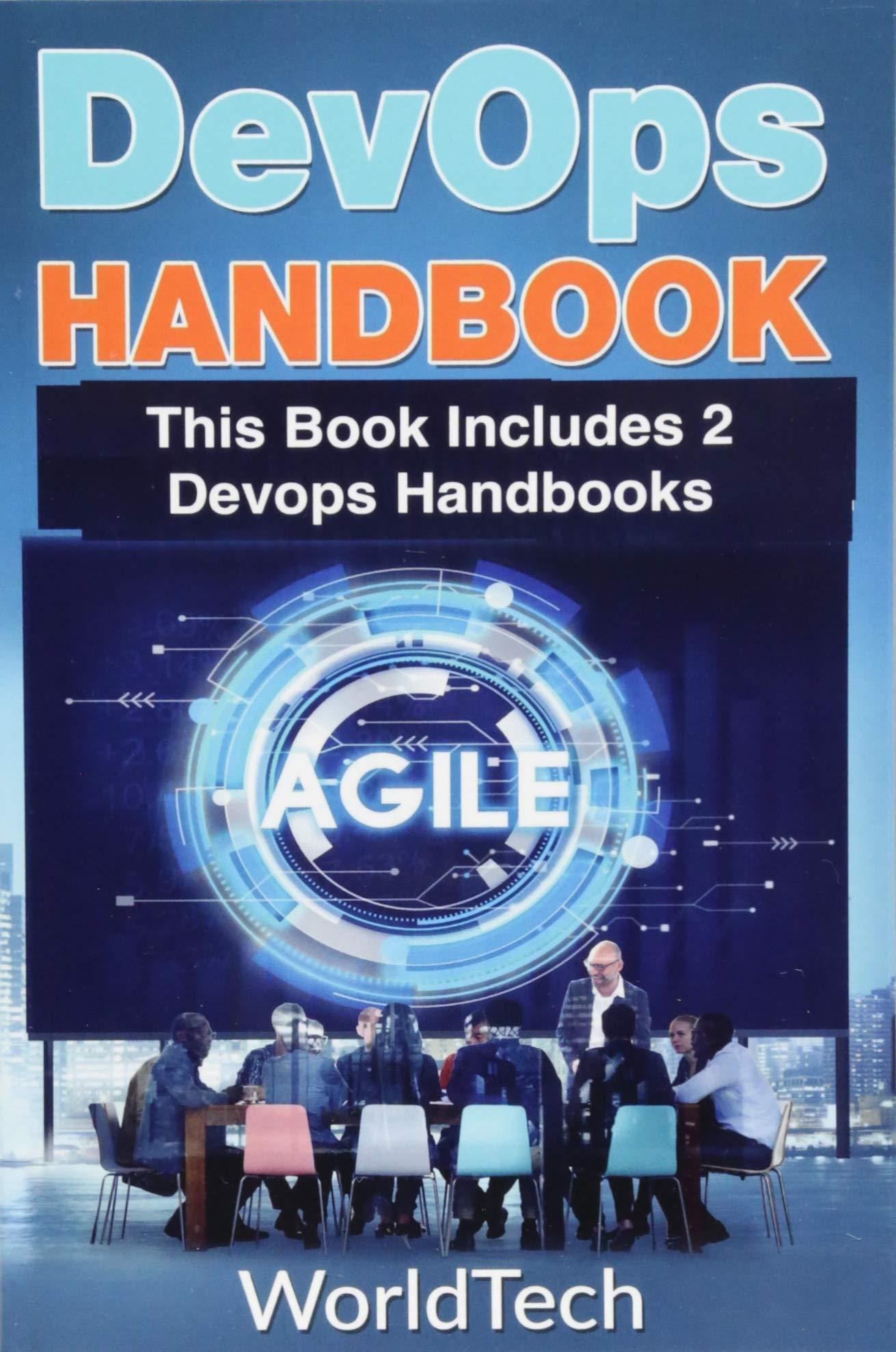 Devops: 2 Books Bundle ? Devops Handbook and Devops (an Extensive Guide)