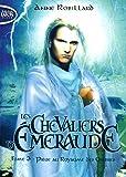 Les Chevaliers d'Emeraude T03 Piège au royaume des ombres (3)