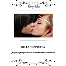 Bella Despierta (Spanish Edition) May 25, 2014