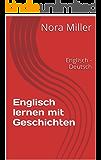 Englisch lernen mit Geschichten: Englisch - Deutsch