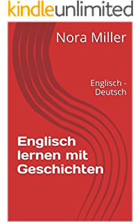 Englisch Kurzgeschichten Für Anfänger Und Fortgeschrittene Mit