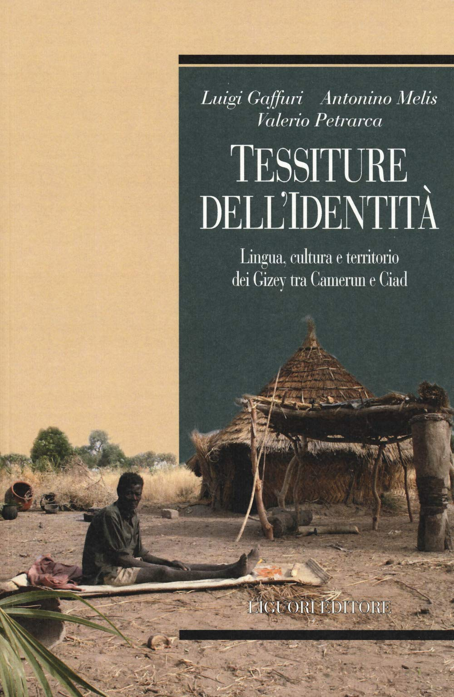 Amazon Fr Tessiture Dell Identita Lingua Cultura E Territorio