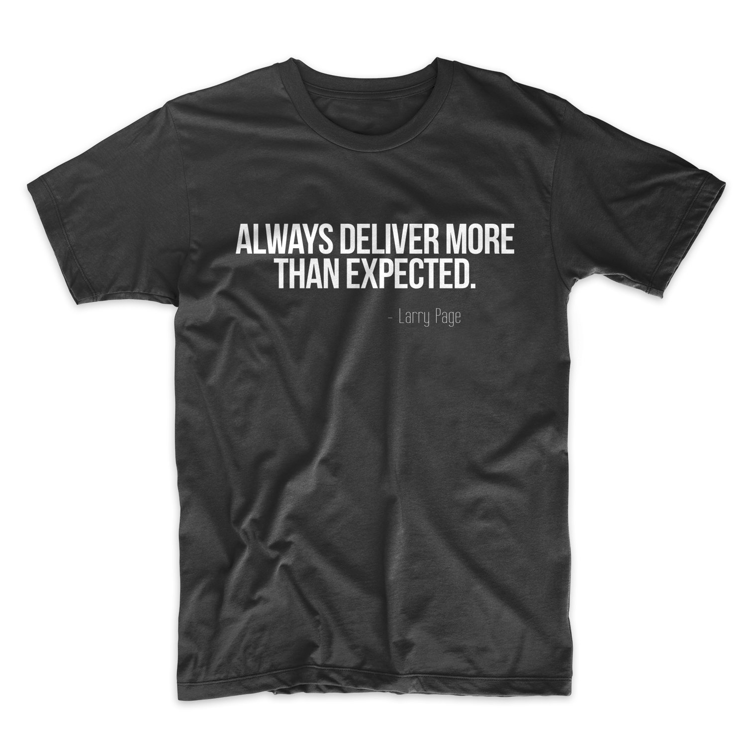 Always Deliver More Than Expected Motivational Quote T Shirt X 1224