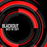 Blackout: Best of 2017 (Mixed by Rido)