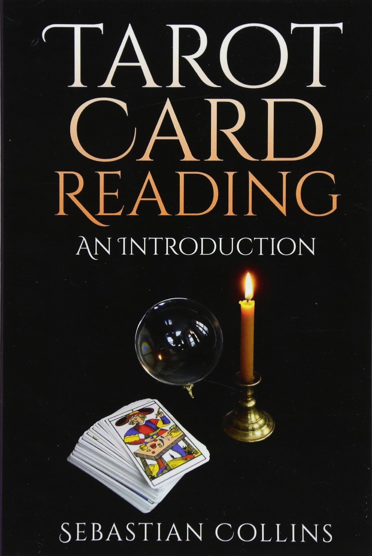 Tarot Card Reading: An Introduction: Beginners Guide Learning, The Ultimate Secret Of Professional Fortune Telling, Beginners Guide, Reading Deck, ... True, Learn (Occult How To Guides) (Volume 1) pdf