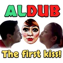 ALDUB The first kiss