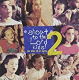 Vol. 2-Shout to the Lord Kids