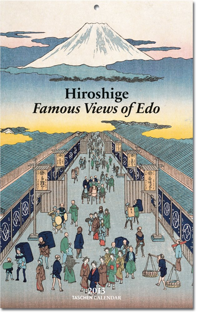 Hiroshige. Famous Views of Edo 2013 Tear-off Weekly Calendar: All international holidays included (Taschen Weekly Tear-off Calendars)