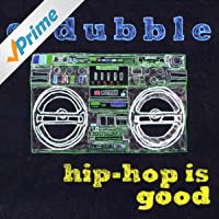 Hip-Hop Is Good