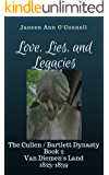 Love, Lies, and Legacies: Love and trust shattered by secrets and lies (Cullen/Bartlett Dynasty Book 2) (English Edition)