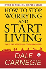 How to Stop Worrying and Start Living (Deluxe Hardbound Edition) Hardcover
