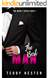 The Best Man (The Manly Series Book 1)