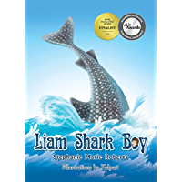 Books for Kids: Liam Shark Boy: Fantasy Adventure (Kids Illustrated Books, Children's Books Ages 4-8, Bedtime Stories, Early Learning, Marine Life, SHARKS) (Kids Picture Fantasy Marine Book Series 1)