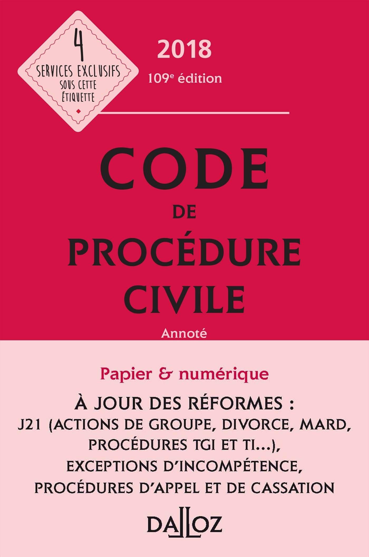 Code de procédure civile 2018, annoté - 109e éd.: 9782247168644 ...