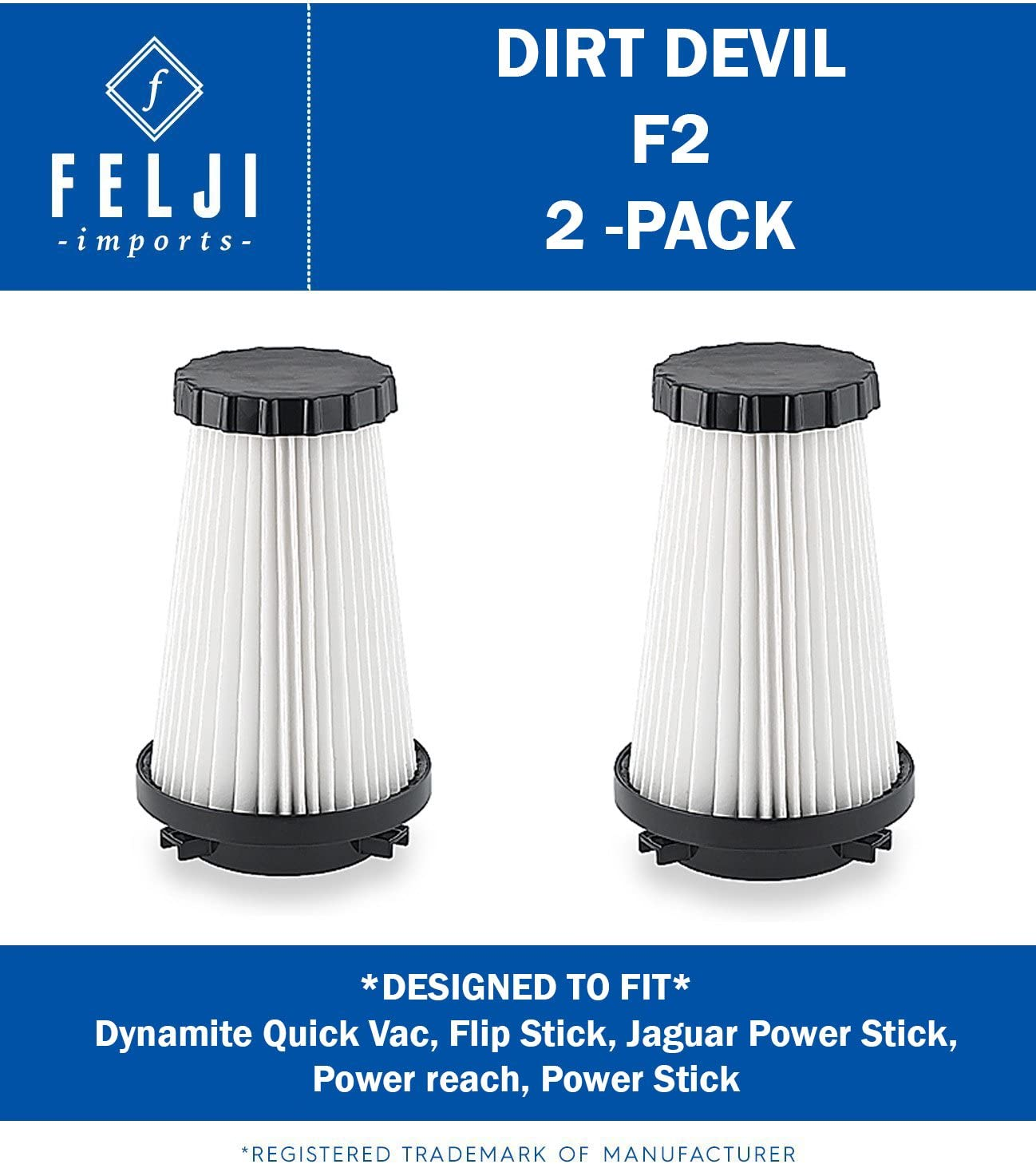 Felji Dirt Devil F2 Filter Replacement Part # 3SFA11500X 2SFA115000 42112-2 Pack