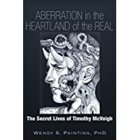 Aberration in the Heartland of the Real: The Secret Lives of Timothy McVeigh