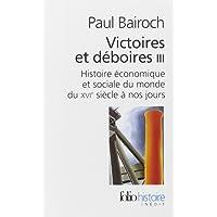 Victoires et déboires : histoire économique et sociale du monde au XVIe siècle