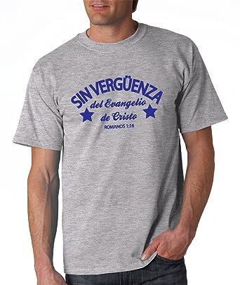 Sin VERGÜENZA Del Evangelio de Cristo (Romanos 1:16) Camisa Cristiana Española (