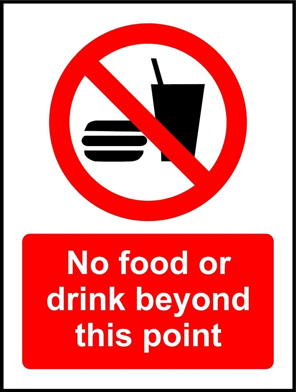 No Food Or Drink Beyond This Point Safety Sign - Self adhesive sticker 200mm x 150mm