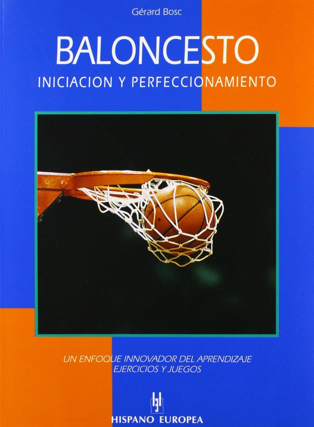 Baloncesto / Basketball: Iniciacion Y Perfeccionamiento ...