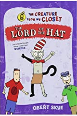 The Lord of the Hat (The Creature from My Closet) Paperback