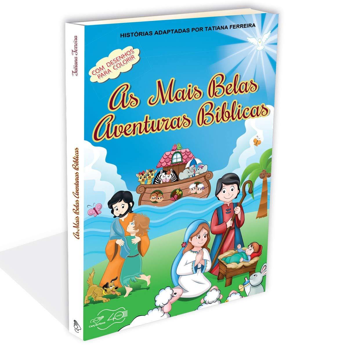 As Mais Belas Aventuras Biblicas Tatiana Ferreira 9788553390632