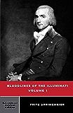 Bloodlines of the Illuminati: Volume 1