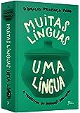 Muitas Línguas, Uma Língua
