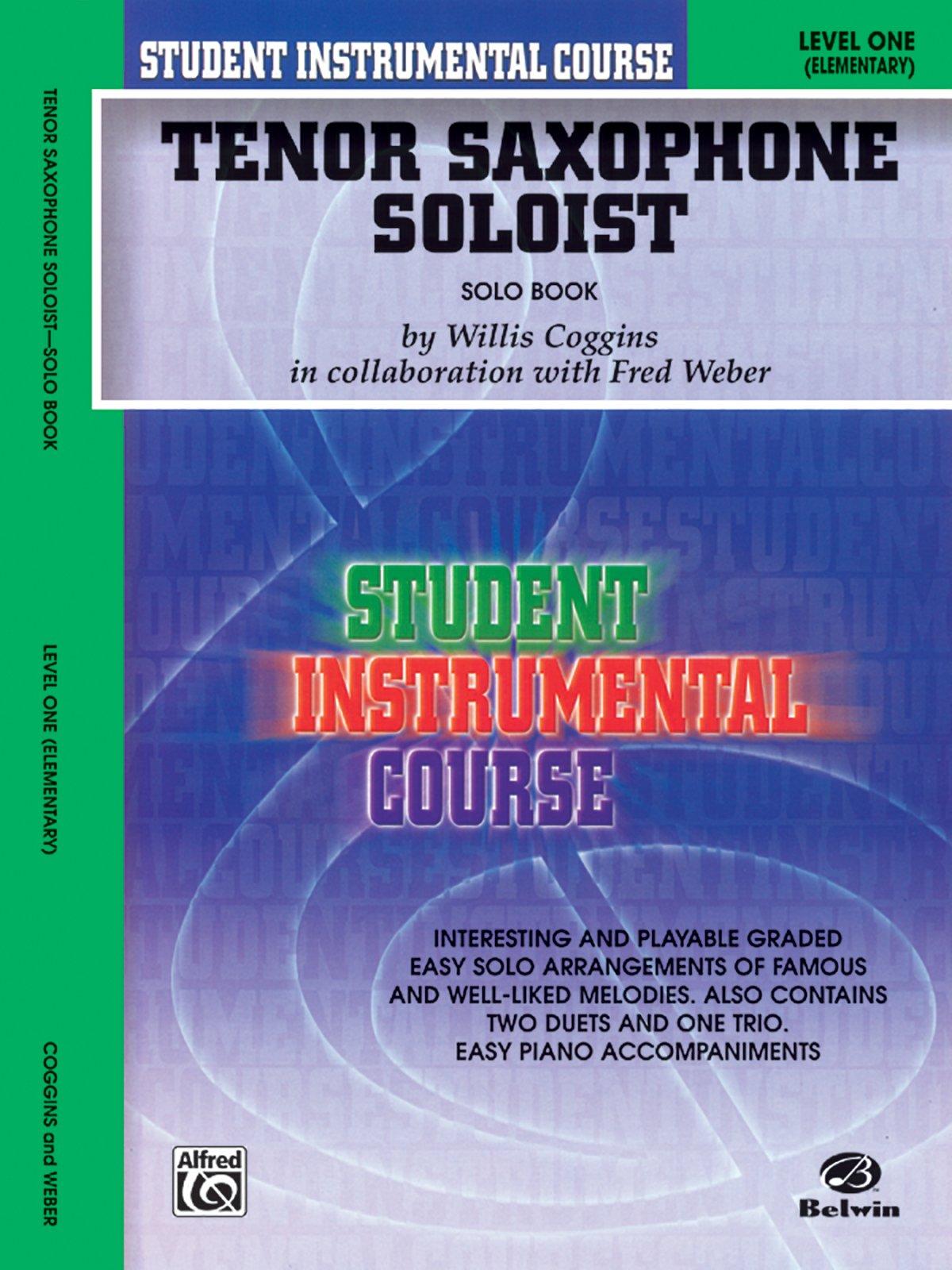 Student Instrumental Course Tenor Saxophone Soloist: Level I (Solo Book) PDF