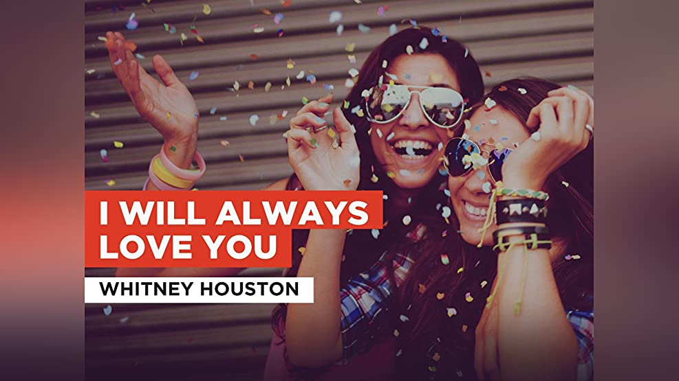 I Will Always Love You in the Style of Whitney Houston