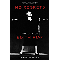 No Regrets: The Life of Edith Piaf book cover