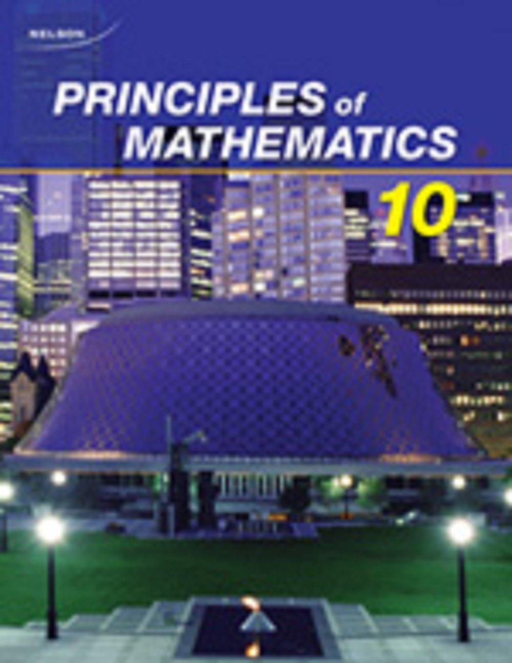 Nelson Principles Of Mathematics 10 Student Text Small Marian Kirkpatrick Chris Bourassa Mary 9780176332020 Amazon Com Books [ 1293 x 1000 Pixel ]
