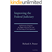 Improving the Federal Judiciary: Staff Attorney Programs, the Plight of the Pro Se's, and the Televising of Oral Arguments