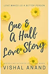 One & A Half Love Story Kindle Edition