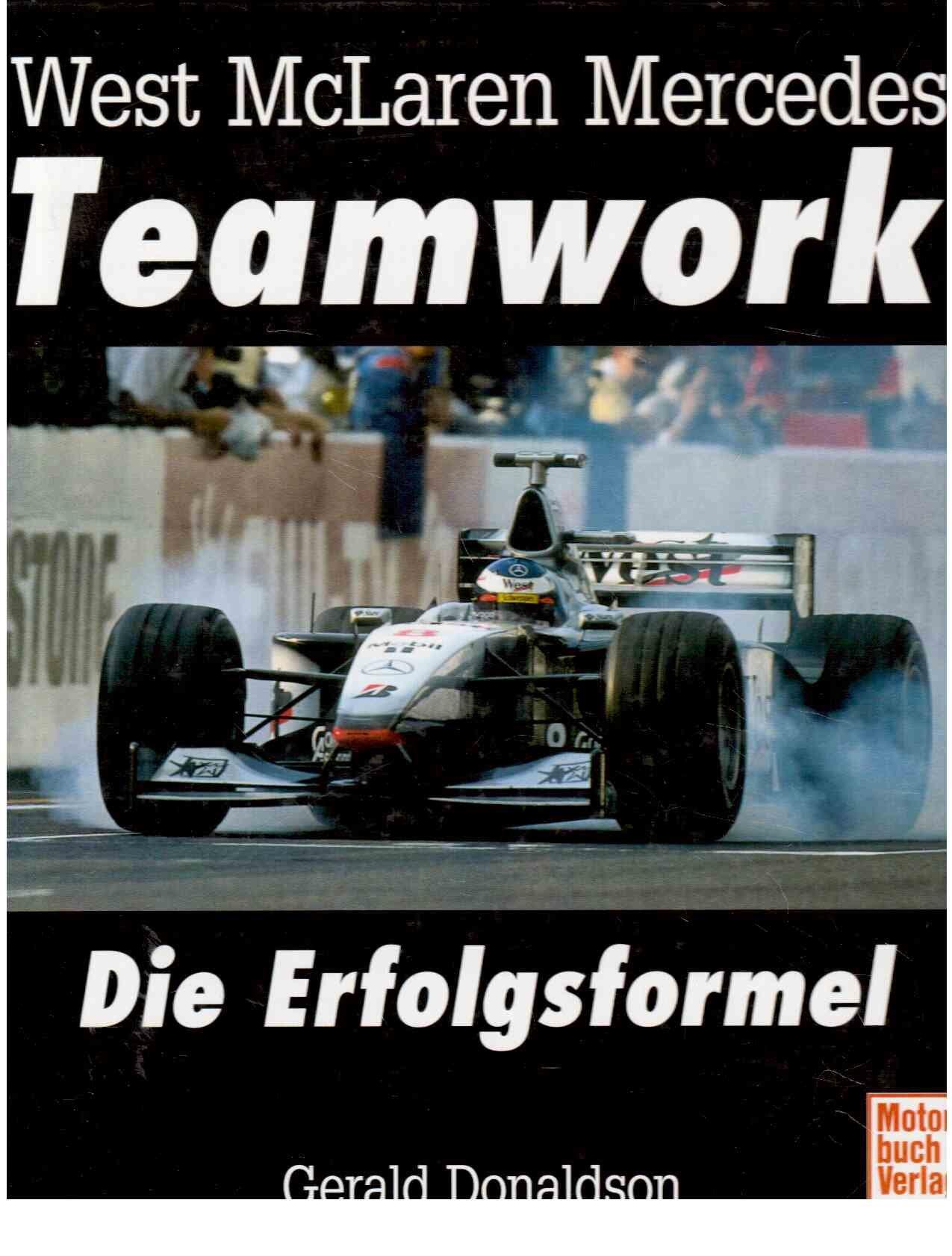 West McLaren Mercedes, Teamwork