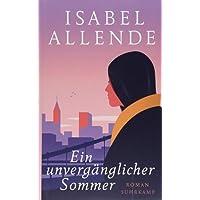 Ein unvergänglicher Sommer: Roman