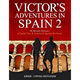 VIctor's Adventures in Spain 2: The Adventure Continues (Volume 2)