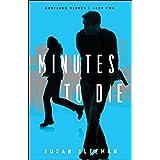 Minutes to Die (Homeland Heroes Book #2)