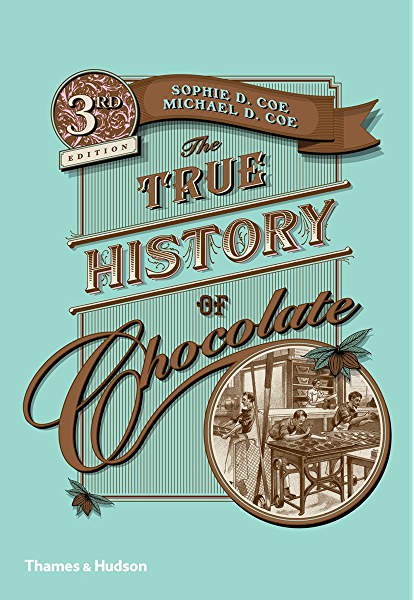 The True History of Chocolate (English Edition) eBook: Coe, Sophie D., Coe, Michael D.: Amazon.es: Tienda Kindle