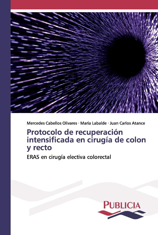 Protocolo de recuperación intensificada en cirugía de colon y ...