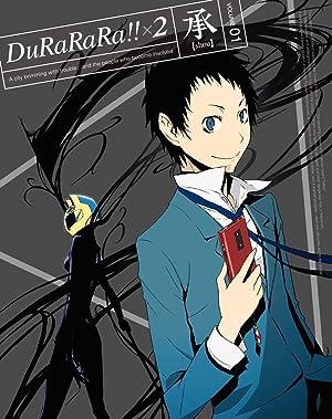 デュラララ!!×2 承 DVD