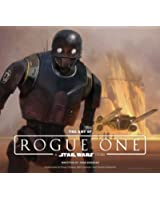 Star Wars: The Art of Rogue One: A Star Wars Story (Star Wars Rogue One)