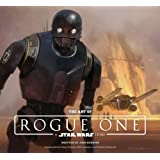 The Art of Rogue One: A Star Wars Story (Star Wars Rogue One)