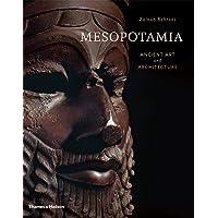 Mesopotamia: Ancient Art and Architecture